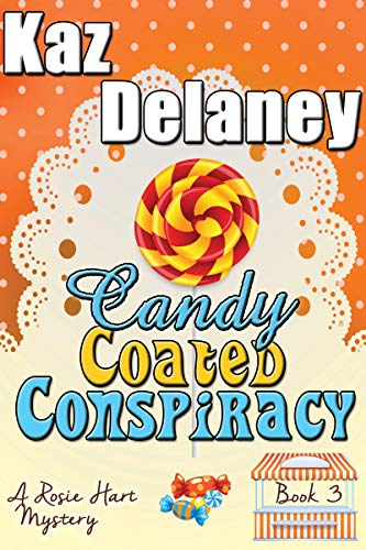 Candy Coated Conspiracy by Kaz Delaney