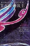 img - for Rabindranath Tagore Three Novellas (Nashtanir, Dui Bon and Malancha) book / textbook / text book