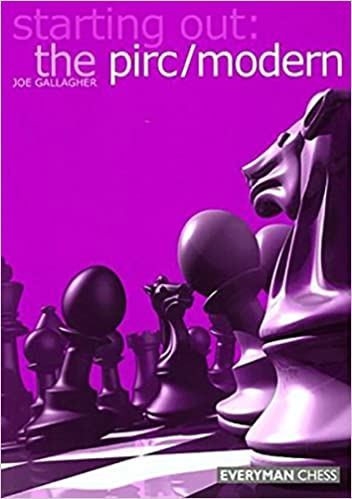 Starting Out: The Pirc/Modern (Starting Out - Everyman Chess) by Joe Gallagher (2003-10-01)