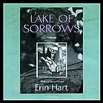 Lake of Sorrows: A Novel | Erin Hart