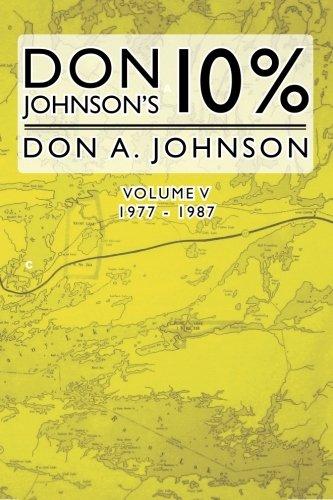 Download Don Johnson's 10% - Vol. 5: 1977 - 1987 (Volume 5) pdf