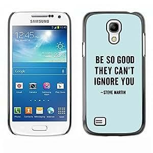 Cita Stand Up Comedian texto azul Buena- Metal de aluminio y de plástico duro Caja del teléfono - Negro - Samsung Galaxy S4 Mini i9190 (NOT S4)