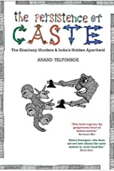 The Persistence of Caste: The Khairlanji Murders and India's Hidden Apartheid Paperback