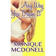 Any Way You Dream It: An Upper Crust Novel - Book 2 (Upper Crust Series)