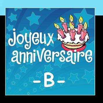 Joyeux Anniversaire Prenoms Garcons B Amazon Com Music