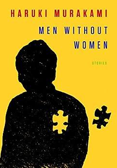 Men Without Women: Stories by [Murakami, Haruki]
