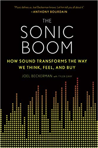 The Sonic Boom: How Sound Transforms the Way We Think, Feel