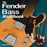 The Fender Bass Handbook, Paul Balmer, 0760338620