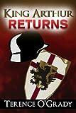 King Arthur Returns