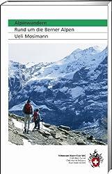 SAC Alpinwandern: Rund um die Berner Alpen