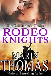 The Bull Rider's Pledge: Rodeo Knights, A Western Romance Novel