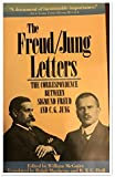 The Freud/Jung Letters: The Correspondence between Sigmund Freud and C. G. Jung