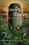 img - for Memory Tower: a Doublesight novel (Volume 2) book / textbook / text book