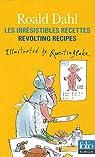 Les irrésistibles recettes de Roald Dahl par Dahl