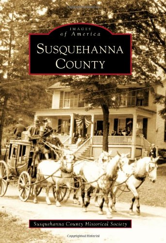 (Susquehanna County (Images of America))