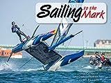 Sailing to the Mark 2018 Calendar