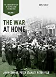 img - for 4: The War at Home: Volume IV: The Centenary History of Australia and the Great War book / textbook / text book