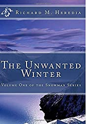 Snowman: The Unwanted Winter - Volume One