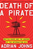 Death of a Pirate, Adrian Johns, 0393341801