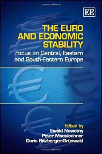 The Euro and Economic Stability: Focus on Central, Eastern and South-Eastern Europe