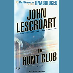 The Hunt Club: A Novel Audiobook