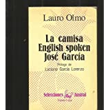 La Camisa / English Spoken / Jose Garcia