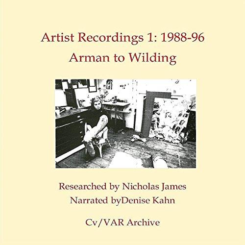 Artist Recordings 1: 1988-96 Arman to Wilding
