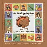 On Thanksgiving Day/el Día de Acción de Gracias, Judy Zocchi, 1891997750