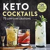 Keto Cocktails: Keto Diet Cookbook Cocktails