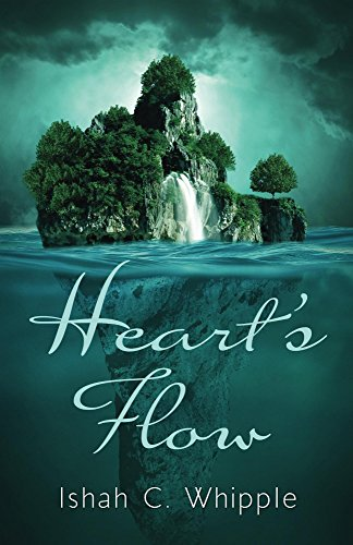 Hearts flow kindle edition by ishah whipple religion hearts flow by whipple ishah fandeluxe Images