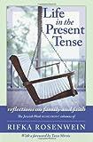Life in the Present Tense, Rifka Rosenwein, 0978998049
