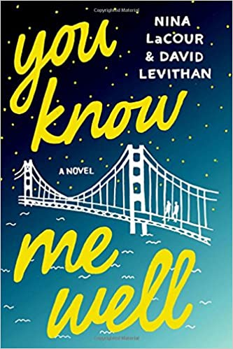 Image result for you know me well david levithan