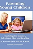 Parenting Young Children, Robert D. Strom and Paris C. Strom, 1607523272