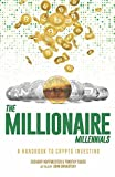 img - for The Millionaire Millennials: A Handbook to Crypto Investing book / textbook / text book