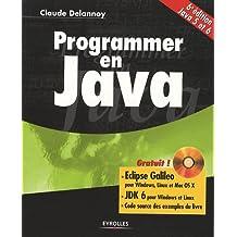 PROGRAMMER EN JAVA : ÉCLIPSE GALILEO VERSIONS COMPLÈTES POUR WINDOWS LINUX ET MAC OSX + DVDROM 6ED.