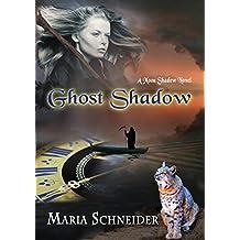 Ghost Shadow (Moon Shadow Series Book 4)