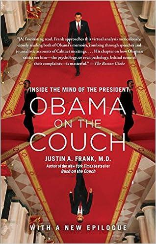 Téléchargement gratuit du fichier pdf d'ebooks Obama on the Couch: Inside the Mind of the President ePub B004T4KX0K
