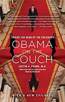 =UPDATED= Obama On The Couch: Inside The Mind Of The President. Request tarjeta Bombay Models Families Praise Medicas