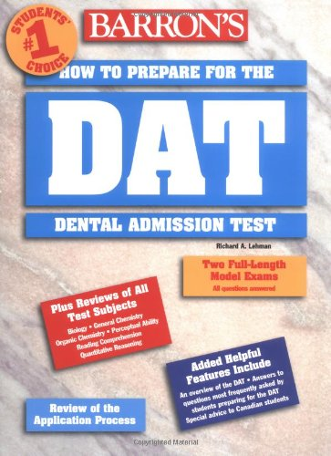 How to Prepare for the Dental Admissions Test (BARRON'S HOW TO PREPARE FOR THE DENTAL ADMISSIONS TEST (DAT))