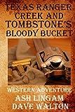 img - for Texas Ranger Creek & Tombstone's Bloody Bucket: A Western Adventure (Sundog Series) (Volume 7) book / textbook / text book