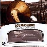 Sousaphonix by Ottolini, Mauro (2009-06-16)