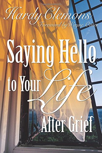 saying-hello-to-your-life-after-grief