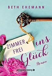 Zimmer frei ins Glück (German Edition)