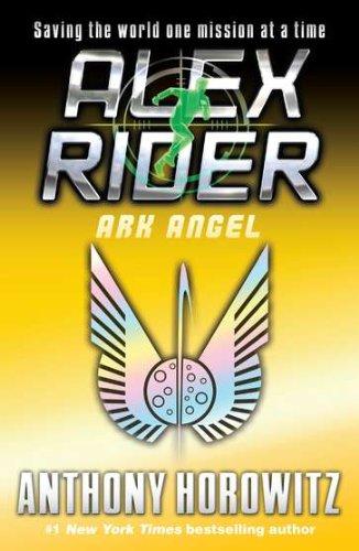 Ark Angel - Book #6 of the Alex Rider