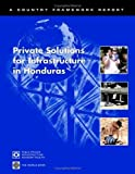 img - for Private Solutions for Infrastructure in Honduras by World Bank (2003-08-19) book / textbook / text book