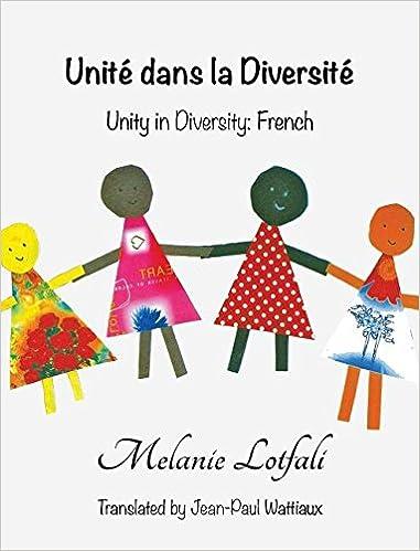Lataa englanninkieliset kirjat Unite Dans La Diversite: Unity in Diversity - French (French Edition) PDF CHM