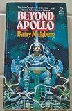 Beyond Apollo, Barry n malzberg, 0671828479