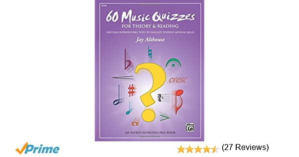 60 Music Quizzes for Theory and Reading: One-page Reproducible ...