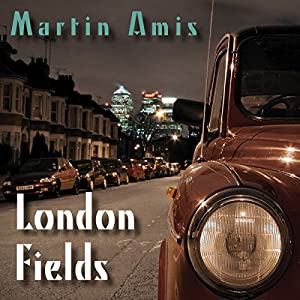 London Fields Audiobook