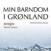 Jensigne (Min barndom i Grønland) | Henrik Littauer
